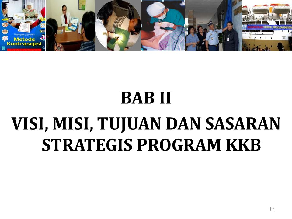 BAB II VISI, MISI, TUJUAN DAN SASARAN STRATEGIS PROGRAM KKB