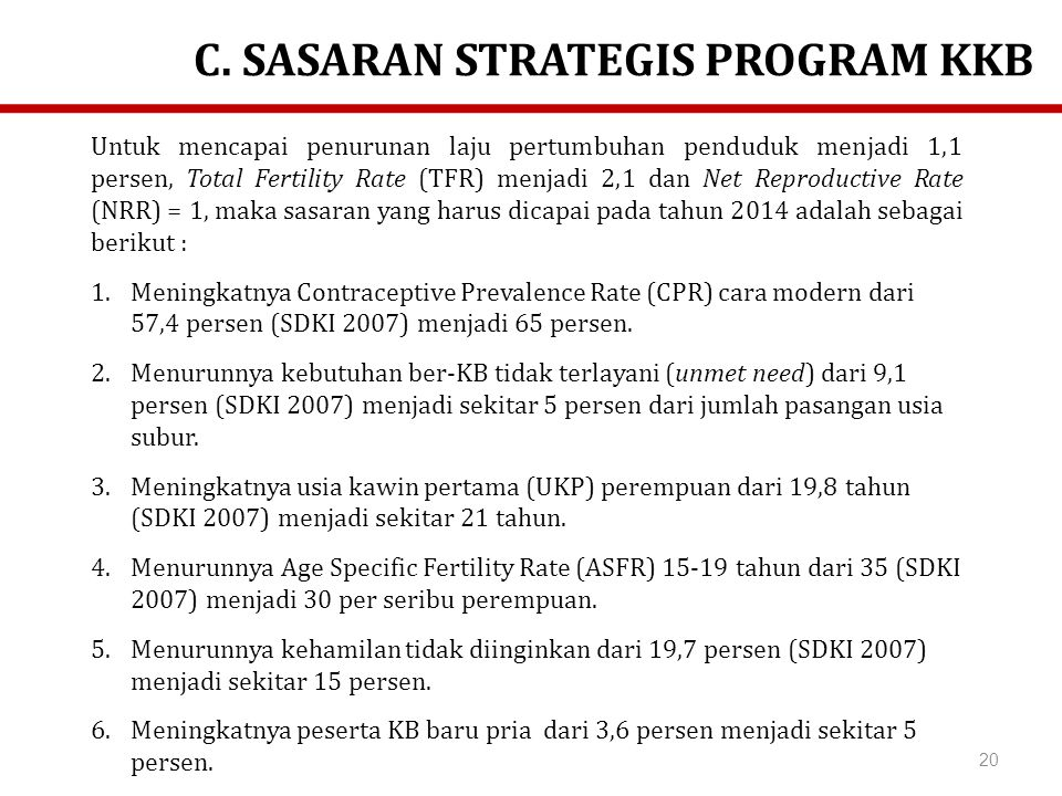 C. SASARAN STRATEGIS PROGRAM KKB