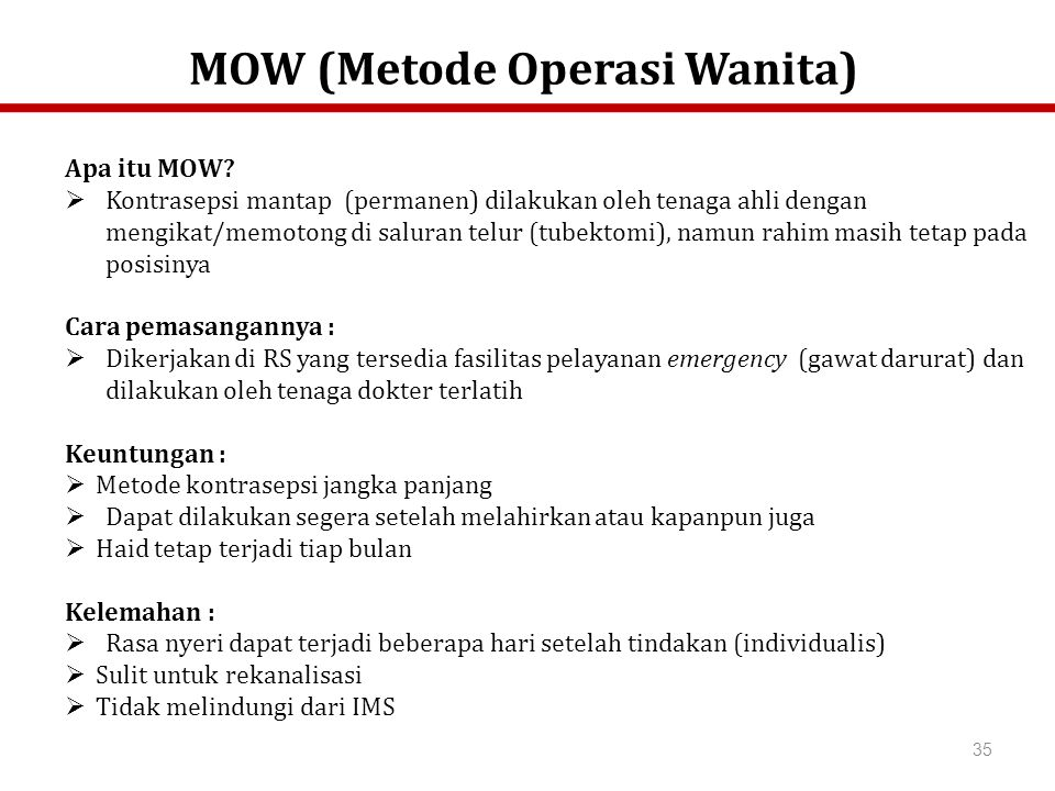 MOW (Metode Operasi Wanita)