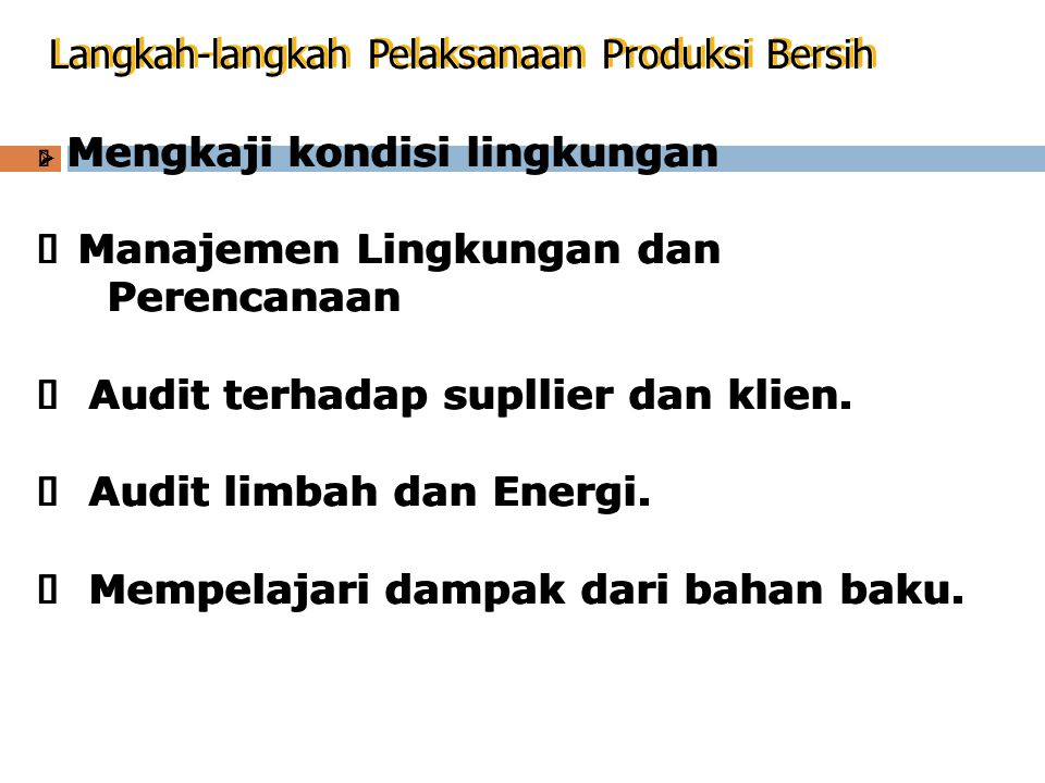 Langkah-langkah Pelaksanaan Produksi Bersih