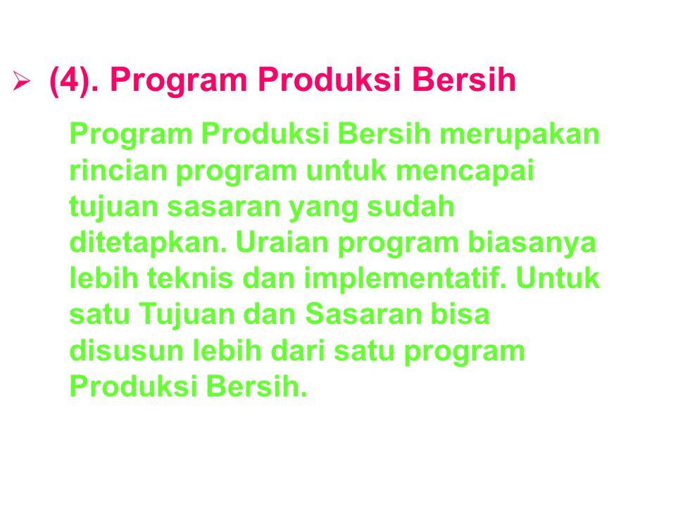 (4). Program Produksi Bersih