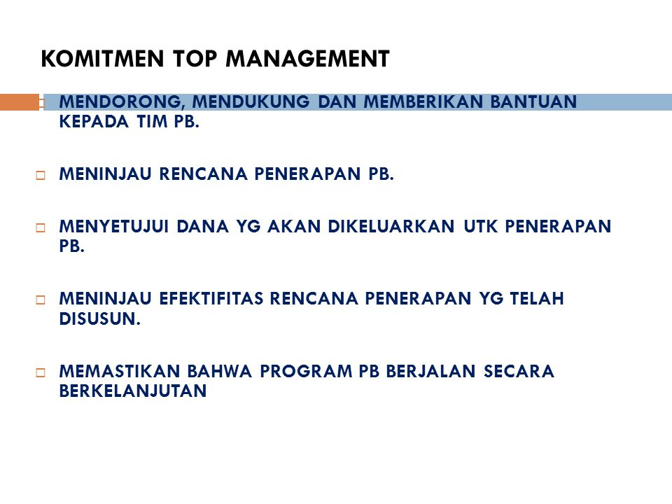 KOMITMEN TOP MANAGEMENT