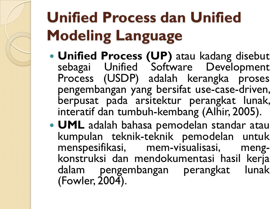 Unified Process dan Unified Modeling Language