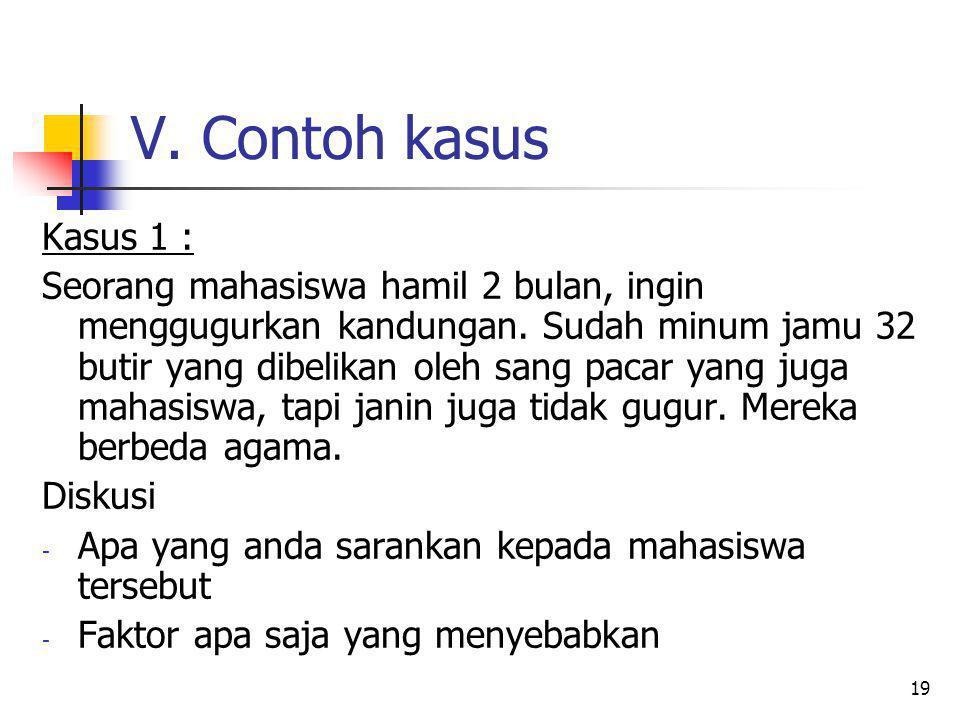 V. Contoh kasus Kasus 1 :