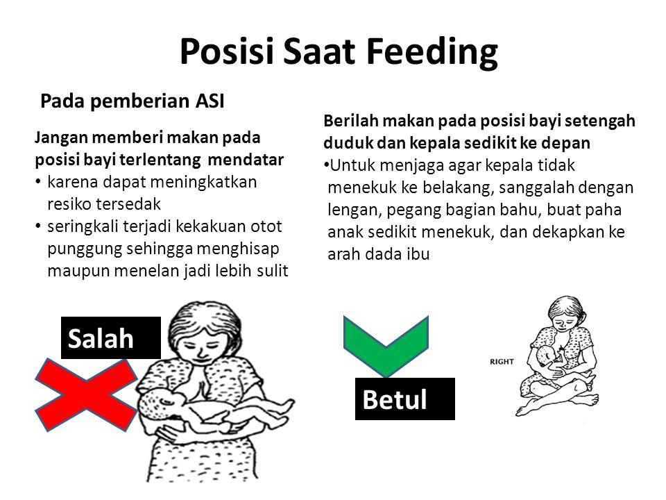 Posisi Saat Feeding Salah Betul Pada pemberian ASI