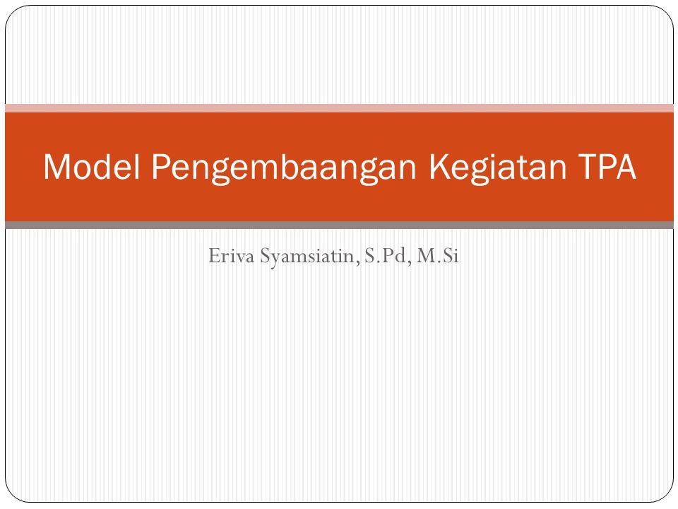 Model Pengembaangan Kegiatan TPA