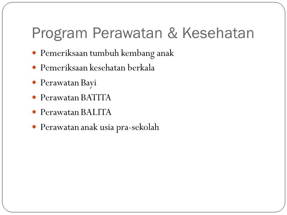 Program Perawatan & Kesehatan