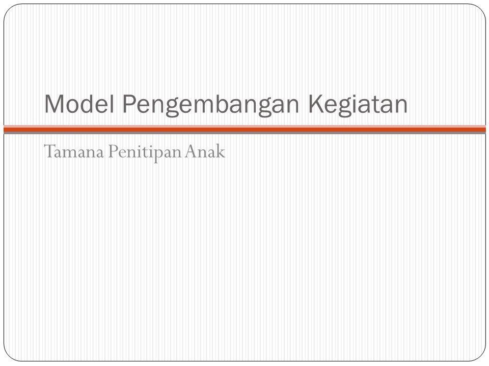Model Pengembangan Kegiatan