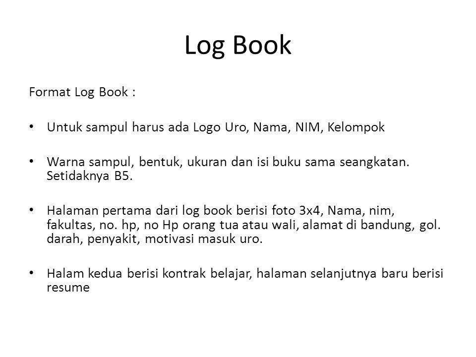Log Book Format Log Book :