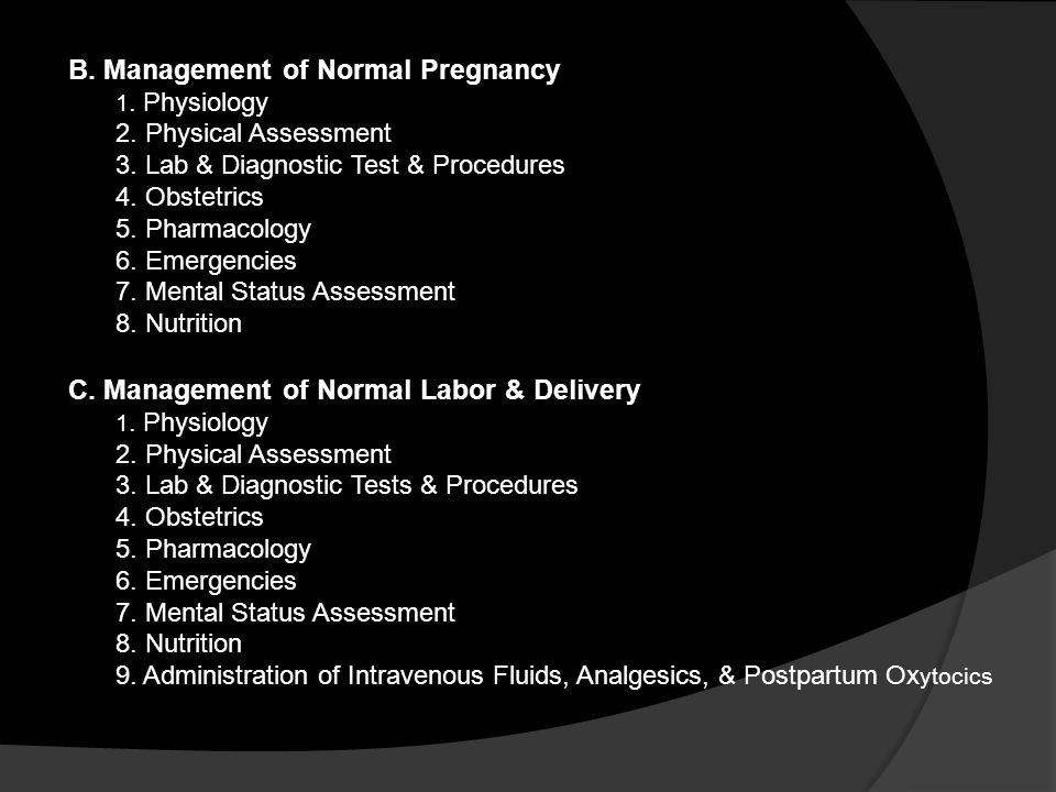 B. Management of Normal Pregnancy