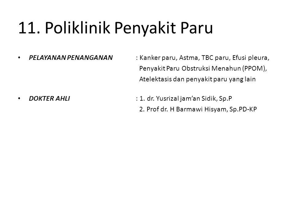 11. Poliklinik Penyakit Paru