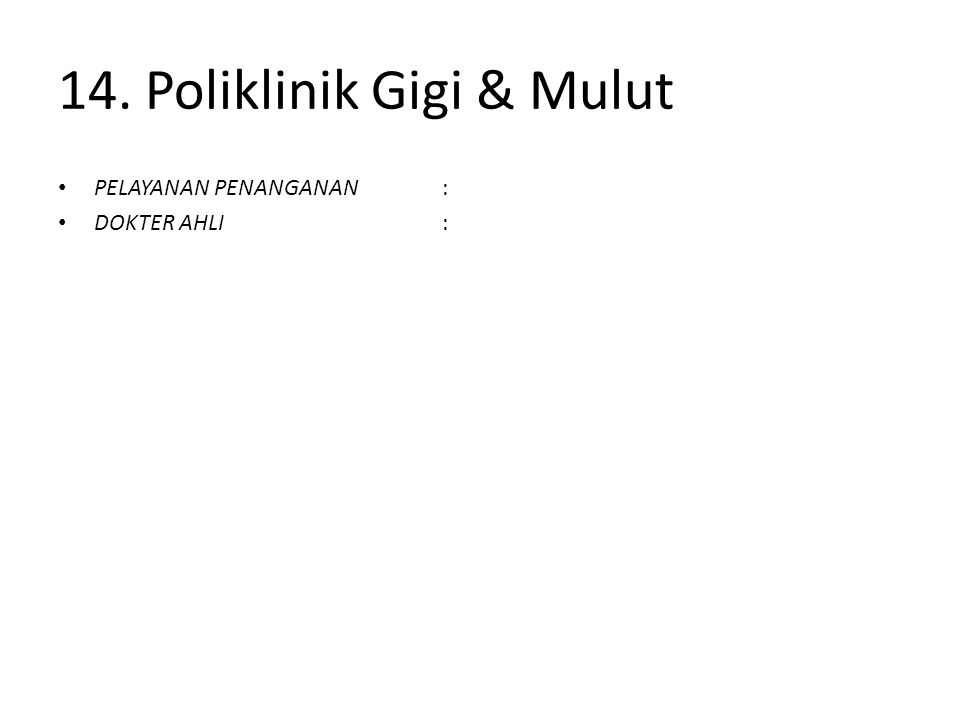 14. Poliklinik Gigi & Mulut