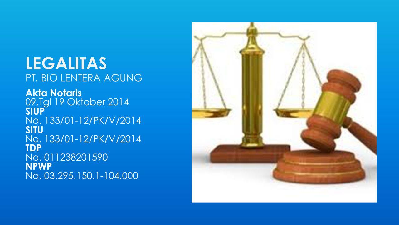 LEGALITAS PT. BIO LENTERA AGUNG