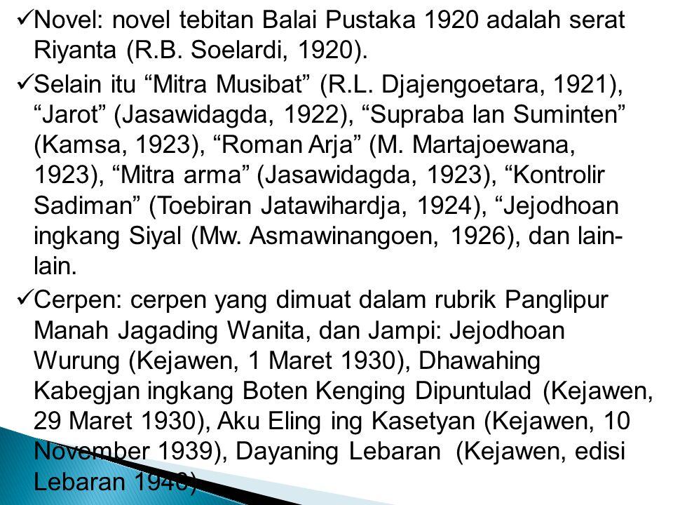 Novel: novel tebitan Balai Pustaka 1920 adalah serat Riyanta (R. B