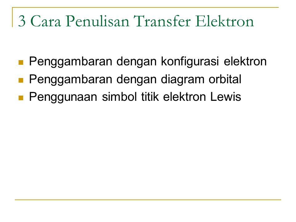 3 Cara Penulisan Transfer Elektron