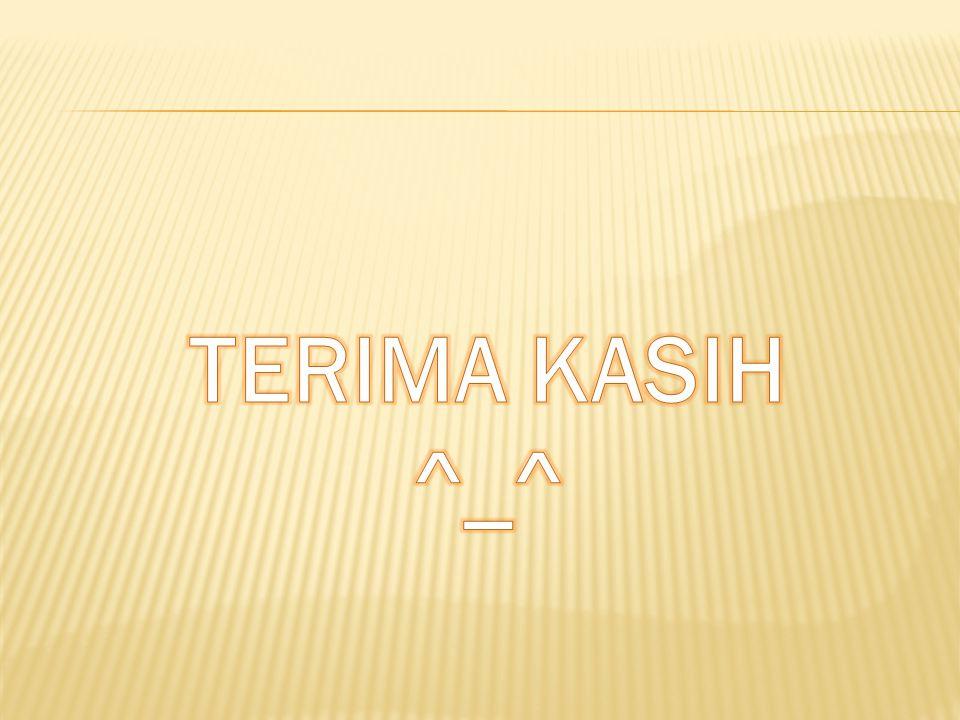 TERIMA KASIH ^_^