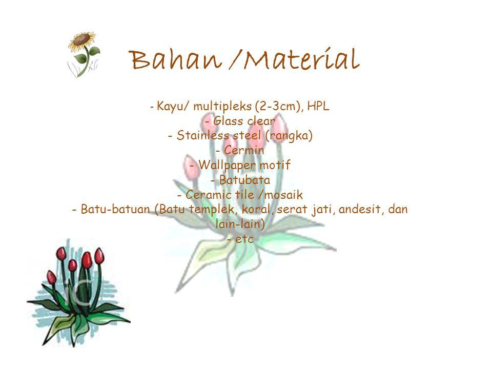 Bahan /Material Kayu/ multipleks (2-3cm), HPL Glass clear