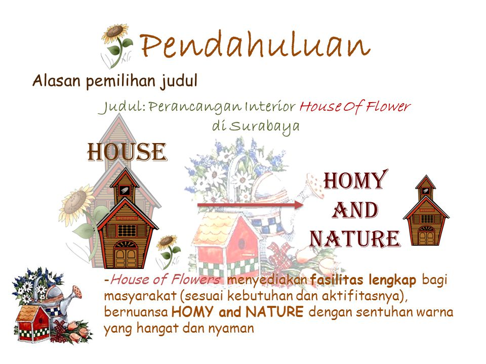 Judul: Perancangan Interior House Of Flower di Surabaya