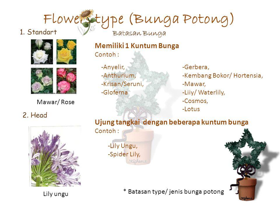Flowers type (Bunga Potong) Batasan Bunga