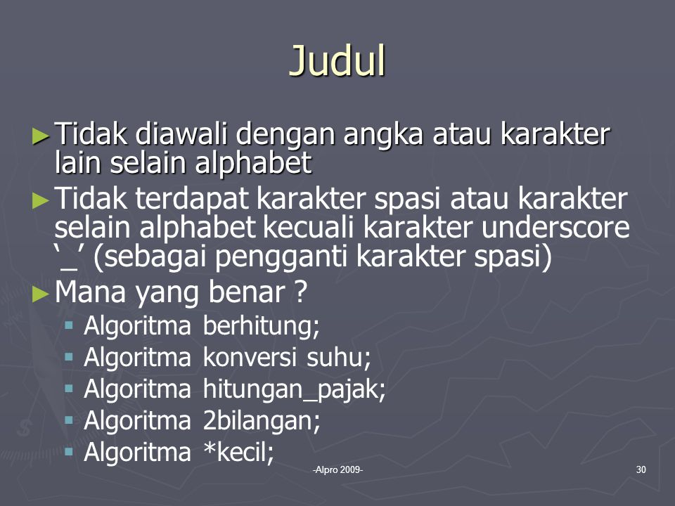 Judul Tidak diawali dengan angka atau karakter lain selain alphabet