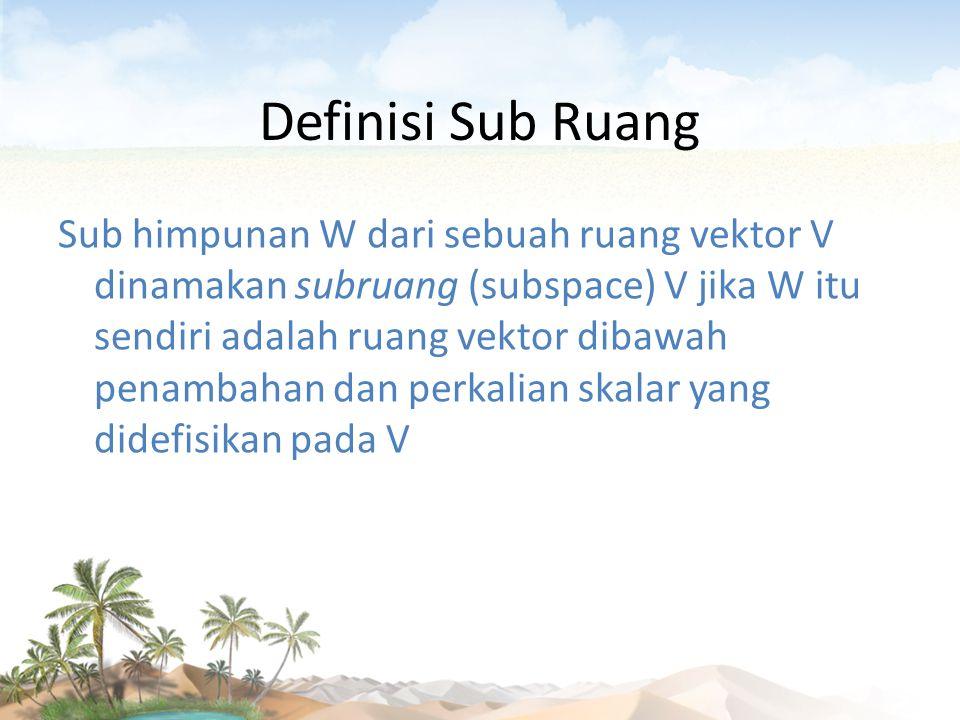 Definisi Sub Ruang