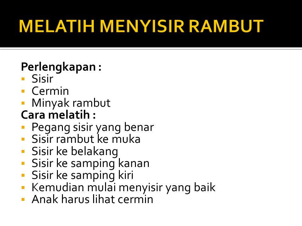 MELATIH MENYISIR RAMBUT
