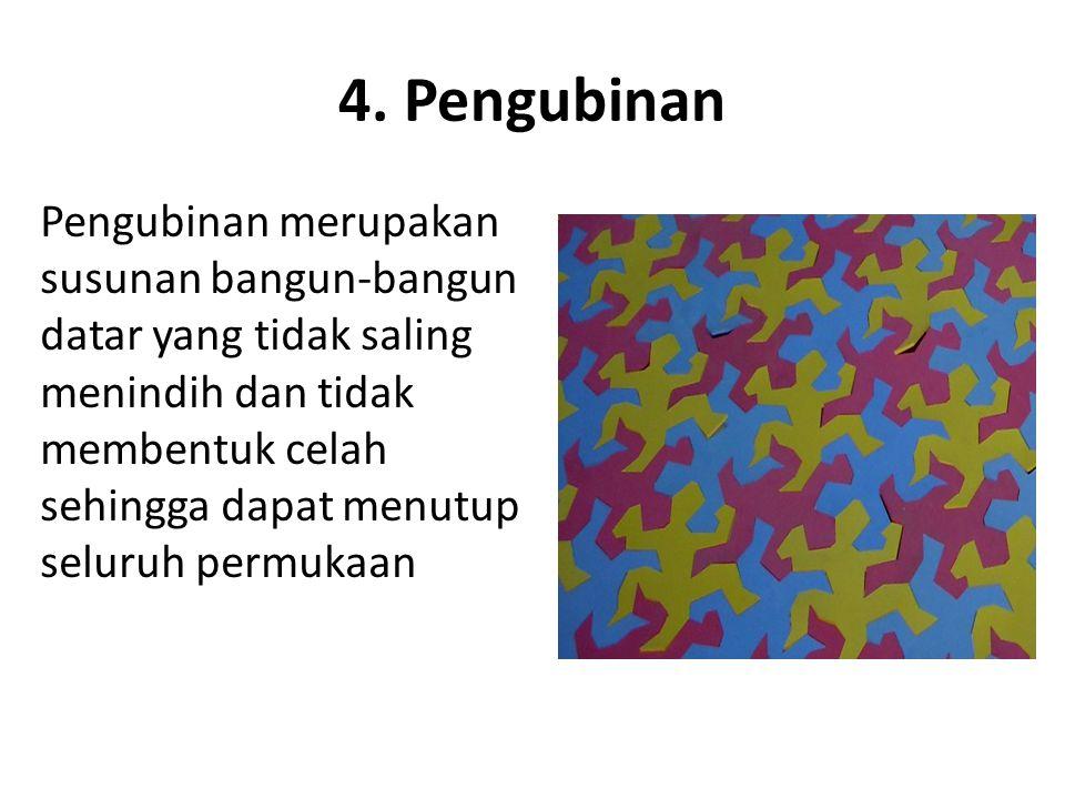 4. Pengubinan