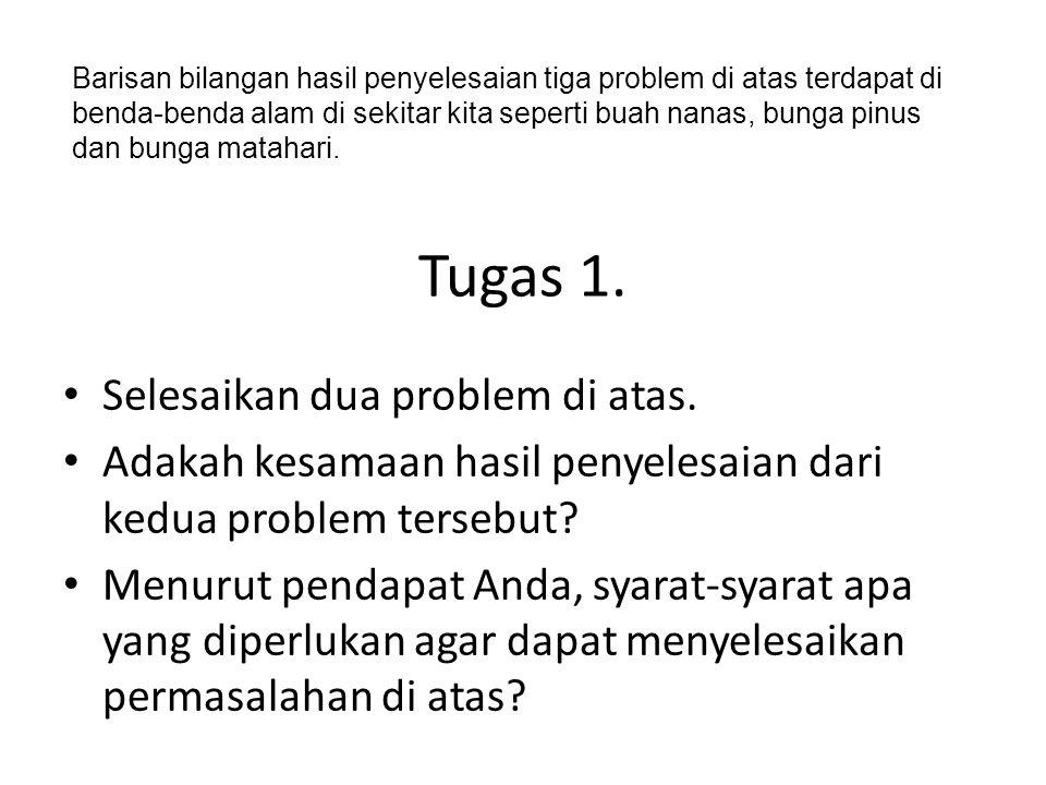 Tugas 1. Selesaikan dua problem di atas.