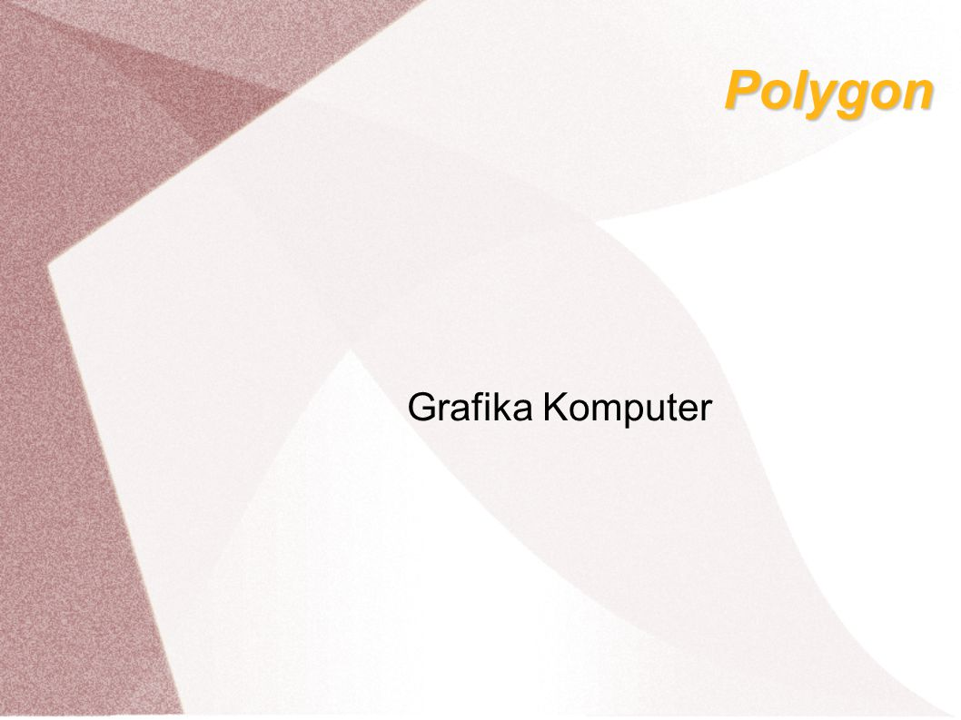 Polygon Grafika Komputer