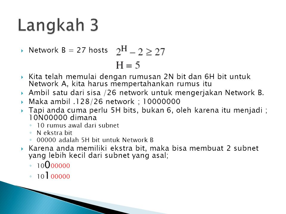 Langkah 3 Network B = 27 hosts