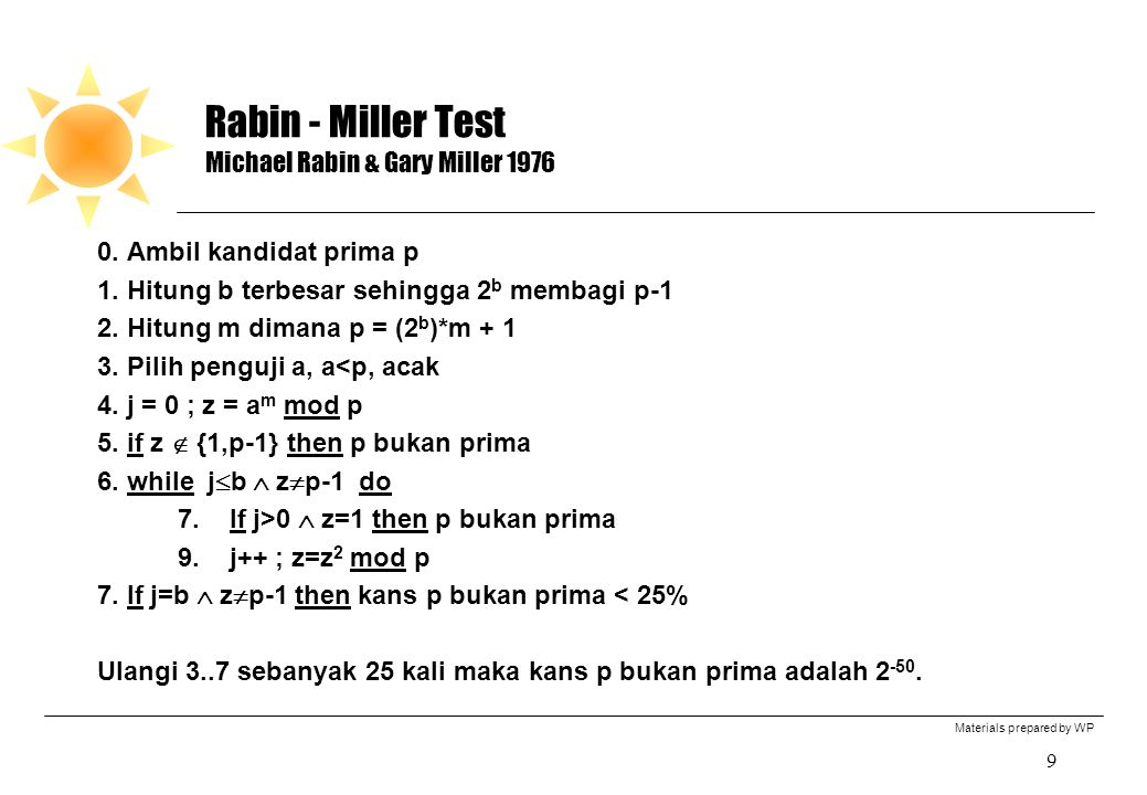 Rabin - Miller Test Michael Rabin & Gary Miller 1976