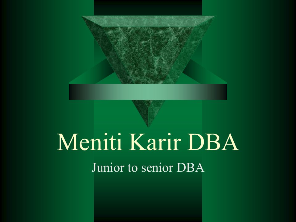 Meniti Karir DBA Junior to senior DBA