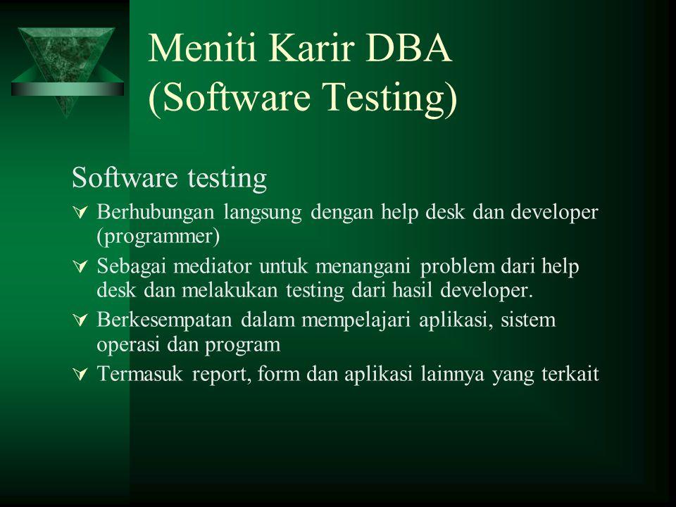Meniti Karir DBA (Software Testing)