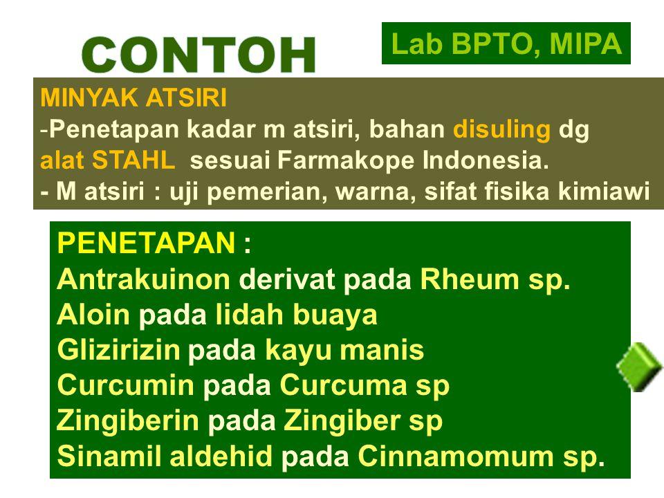 CONTOH Lab BPTO, MIPA PENETAPAN : Antrakuinon derivat pada Rheum sp.