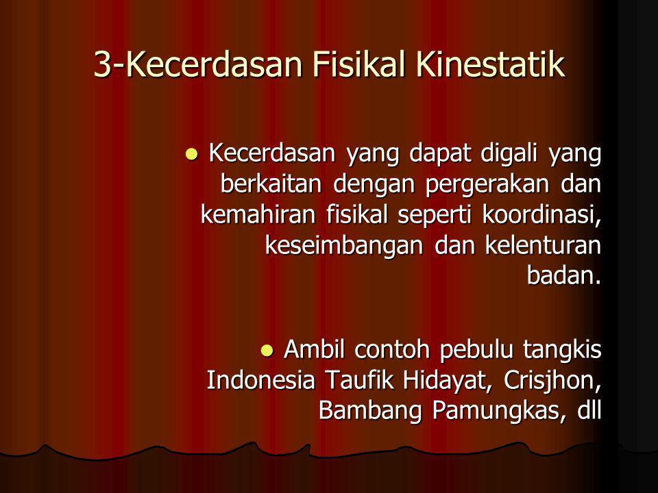 3-Kecerdasan Fisikal Kinestatik