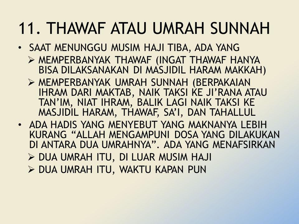 11. THAWAF ATAU UMRAH SUNNAH