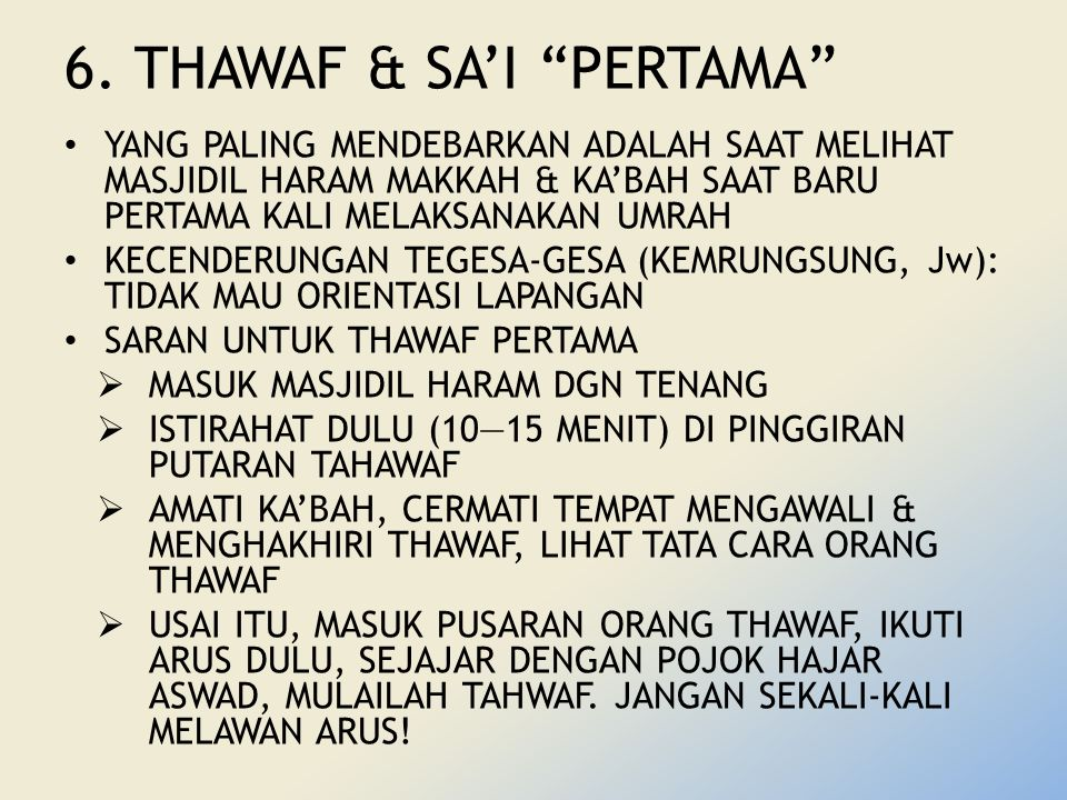 6. THAWAF & SA'I PERTAMA