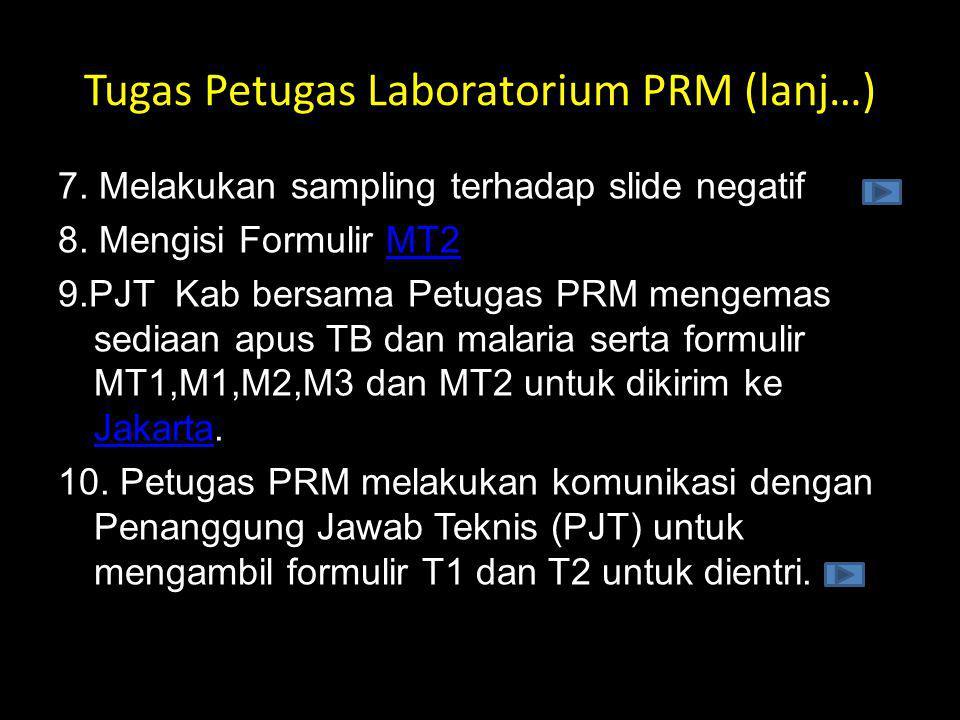 Tugas Petugas Laboratorium PRM (lanj…)