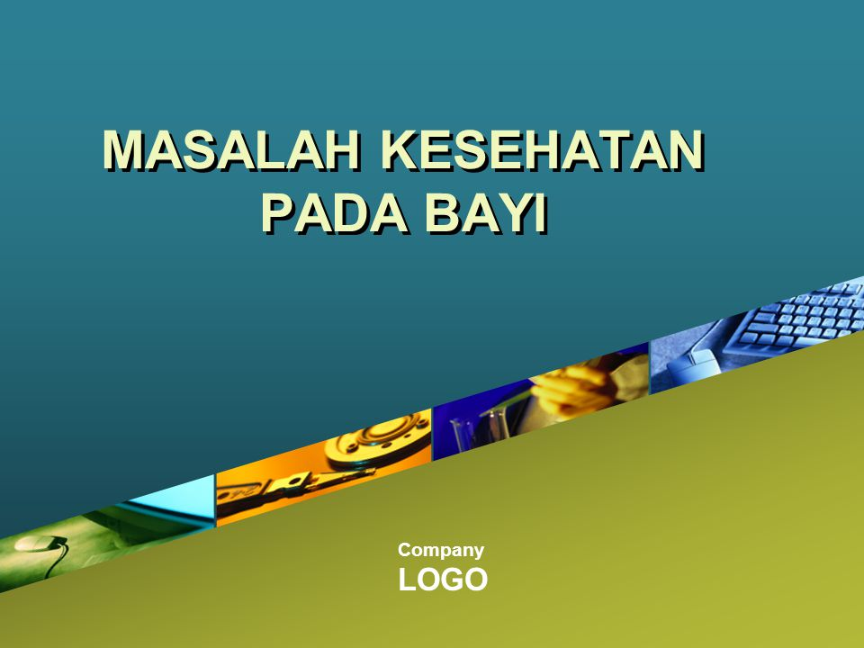 MASALAH KESEHATAN PADA BAYI