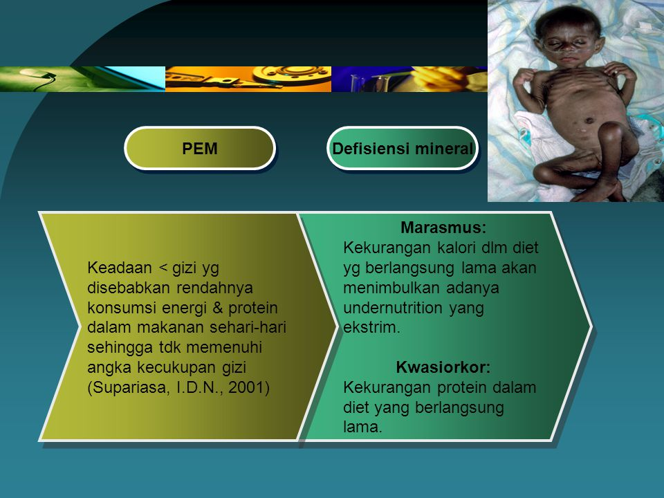 PEM Defisiensi mineral.