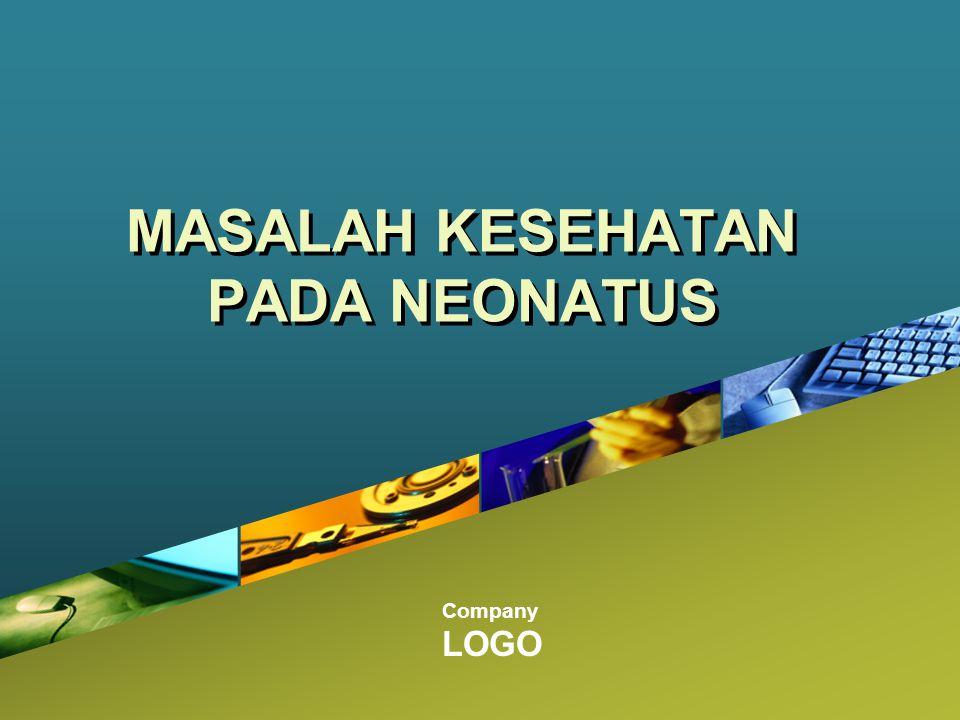 MASALAH KESEHATAN PADA NEONATUS