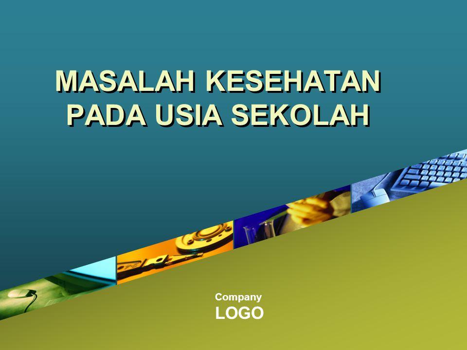 MASALAH KESEHATAN PADA USIA SEKOLAH