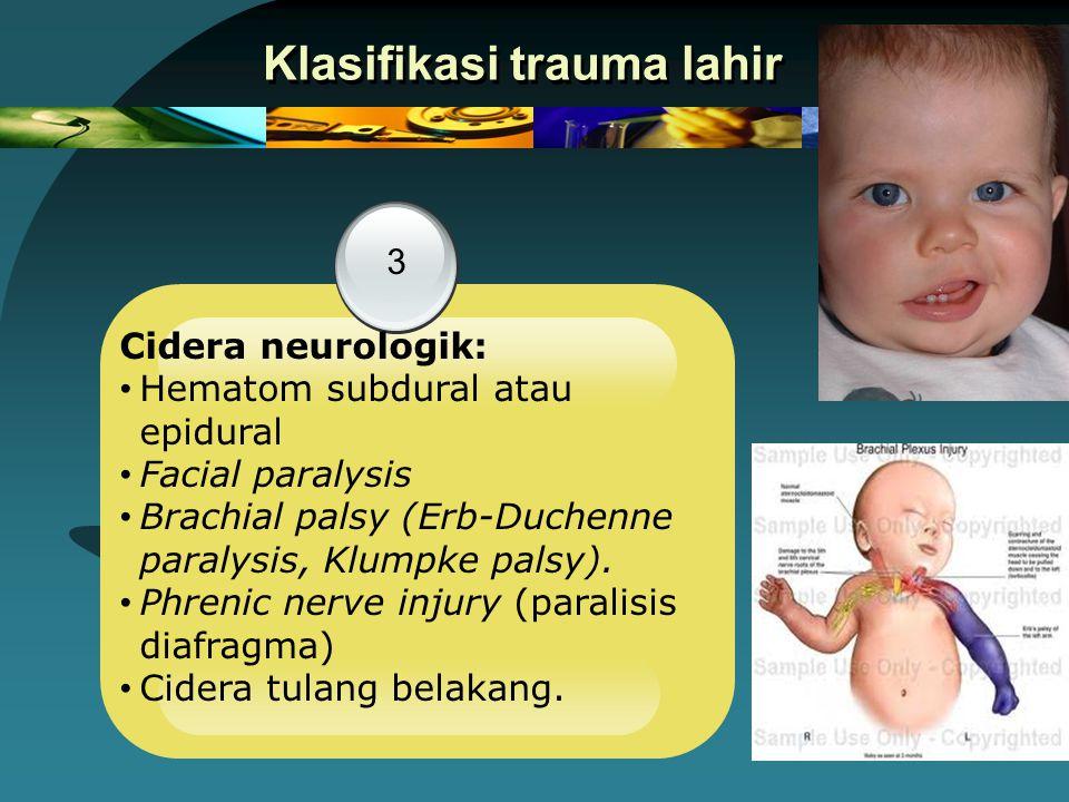 Klasifikasi trauma lahir
