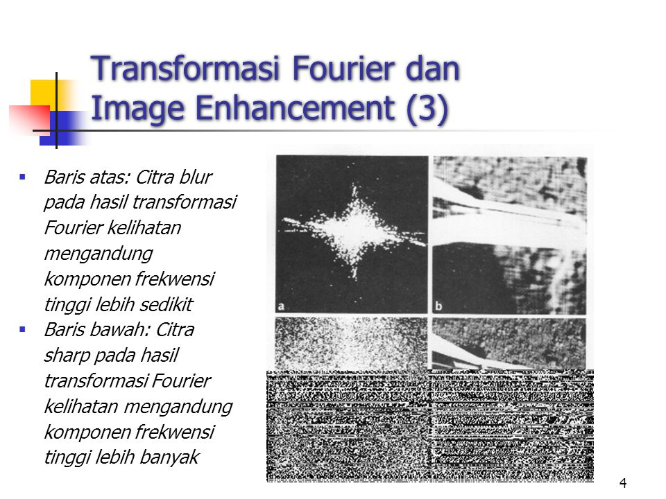 Transformasi Fourier dan Image Enhancement (3)