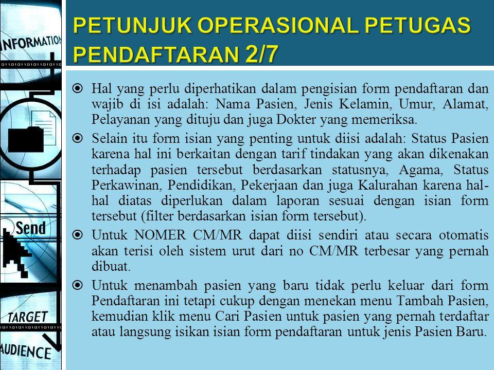 PETUNJUK OPERASIONAL PETUGAS PENDAFTARAN 2/7