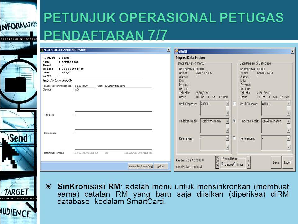 PETUNJUK OPERASIONAL PETUGAS PENDAFTARAN 7/7