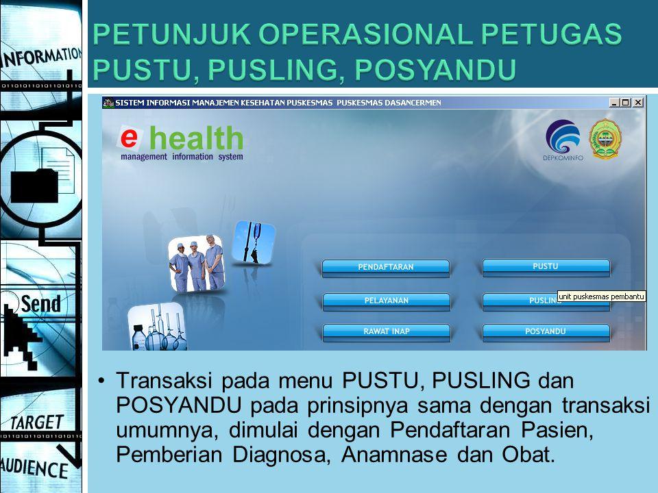 PETUNJUK OPERASIONAL PETUGAS PUSTU, PUSLING, POSYANDU
