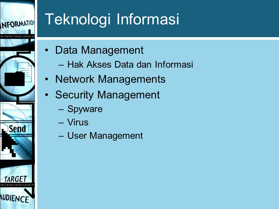 Teknologi Informasi Data Management Network Managements