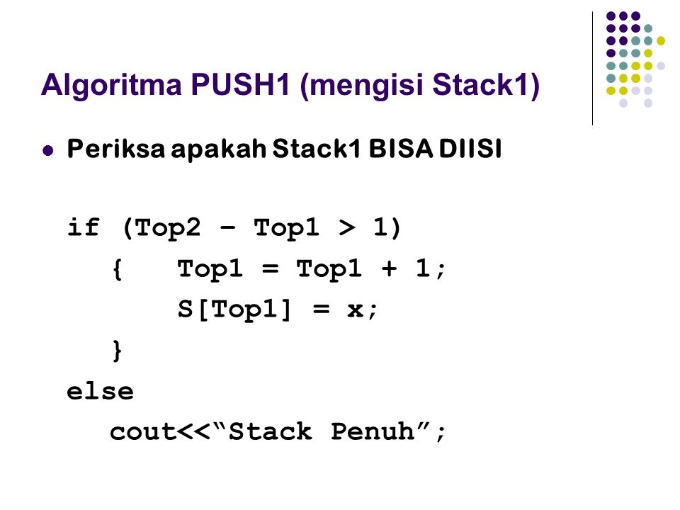Algoritma PUSH1 (mengisi Stack1)