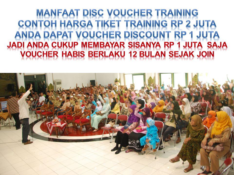 MANFAAT DISC VOUCHER training CONTOH HARGA tiket training Rp 2 JUTA